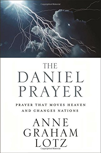The Daniel Prayer: Prayer That Moves Heaven and Changes Nations ISBN-13 9780310262909