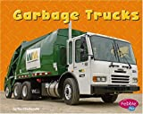 Garbage Trucks (Pebble Plus: Mighty Machines)