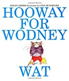 Hooway for Wodney Wat (0395923921) by Helen Lester