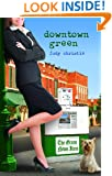 Downtown Green: Gone to Green Series - Book 5