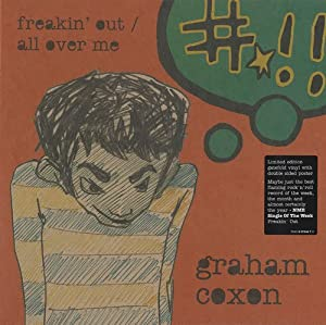 "Freakin' Out / All Over Me [7"" VINYL]"