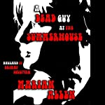 A Dead Guy at the Summerhouse | Marian Allen