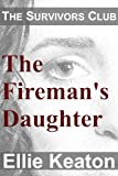 The Firemans Daughter (Survivors Club Book 3)