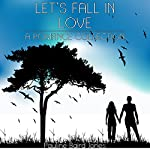 Let's Fall in Love: A Romance Collection   Pauline Baird Jones