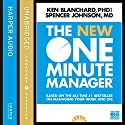 The New One Minute Manager (The One Minute Manager) Audiobook by Kenneth Blanchard, Spencer Johnson Narrated by Dan Woren