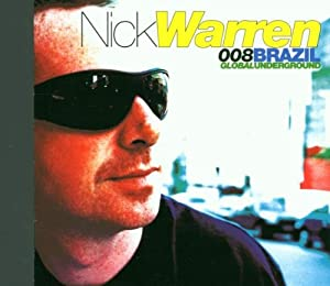 Global Underground 8: Nick Warren In Brazil