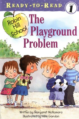 The Playground Problem (Ready-to-Read. Level 1)