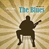 echange, troc Various Artists - Tone Cool Presents: Best of the Blues