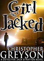 GIRL JACKED: A Detective Jack Stratton Mystery Series (English Edition)