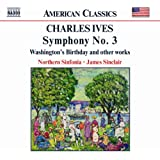 Ives: Symphony No. 3 / Washington's Birthday