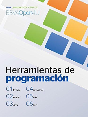 Ebook: Herramientas de programación (BBVAOpen4U Series)