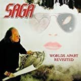 Worlds Apart Revisited by Saga [Music CD]
