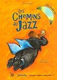 echange, troc Vincent Rival - Les Chemins du Jazz (1CD audio)