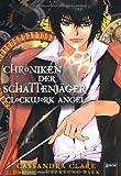 Clockwork Angel: Chroniken der Schattenjäger