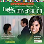 Ingles para Conversacion (Texto Completo) [English for Conversation ] | Stacey Kammerman