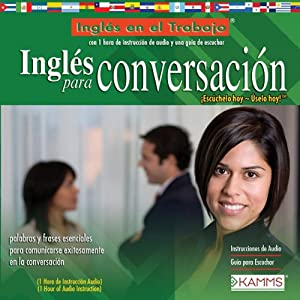Ingles para Conversacion (Texto Completo) [English for Conversation ] | [Stacey Kammerman]