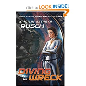 Diving into the Wreck: A Diving Universe Novel by Kristine Kathryn Rusch