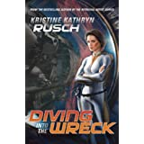 Diving Into the Wreckby Kristine Kathryn Rusch
