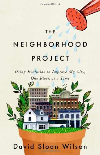 The Neighborhood Project: Using Evolution to Improve My...
