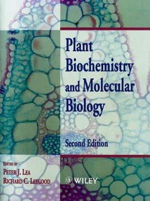 Plant Biochemistry And Molecular Biology, 2Nd Edition