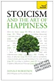 img - for Stoicism and the Art of Happiness: A Teach Yourself Guide (Teach Yourself: Relationships & Self-Help) book / textbook / text book