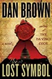 The Lost Symbol (Dan Brown) by Brown, Dan (1st (first) Edition) [Hardcover(2009)]