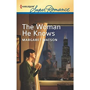 The Woman He Knows | [Margaret Watson]