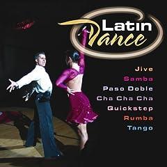 Latin Dance (Jive, Samba, Paso Doble, Cha Cha Cha, Quickstep, Rumba, Tango)