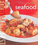 Williams-Sonoma: Seafood: Food Made Fast (0848731441) by Harlow, Jay