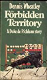 Forbidden Territory (0090039300) by DENNIS WHEATLEY