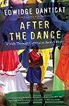 After the Dance: A Walk Through Carni...