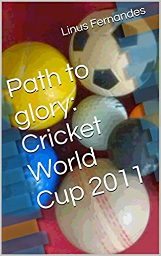 Path to glory: Cricket World Cup 2011
