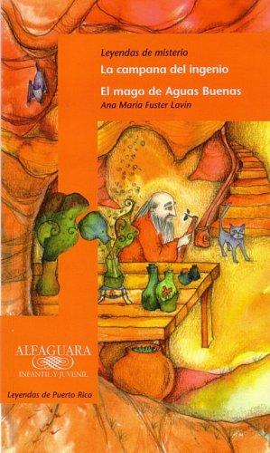 Leyendas de misterio (Alfaguara Infantil y Juvenil) (Spanish Edition)