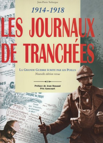 Les journaux de tranchées : 1914-1918