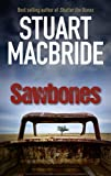 Stuart MacBride Sawbones (Most Wanted)