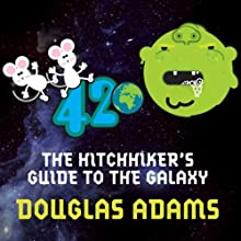 Hitchhiker's Guide to the Galaxy (       UNABRIDGED) by Douglas Adams Narrated by Stephen Fry