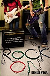Rock On: A story of guitars, gigs, girls, and a brother (not necessarily in that order)