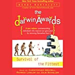 The Darwin Awards III: Survival of the Fittest | Wendy Northcutt