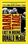 Dark Trade: Lost in Boxing (English E...