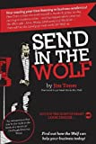 img - for Send in the Wolf: The Good Guys' Mr. Wolf Paperback April 21, 2014 book / textbook / text book