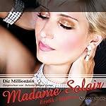 Die Millionärin: Eine erotische Hypnose | Madame Solair
