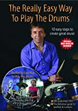The Really Easy Way to Play the Drums (with play along CD) (Steve Laffy&#39;s Drum Tutors)
