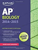 img - for Kaplan AP Biology 2014-2015 (Kaplan AP Series) book / textbook / text book
