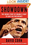 Showdown: The Inside Story of How Oba...
