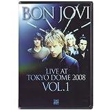 "Live At Tokyo Dome 2008 / Vol. 1von ""Bon Jovi"""