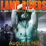 Lamp Riders: A Jinn Motorcycle Gang Novella | Augusta Hill