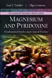 Magnesium and Pyridoxine: