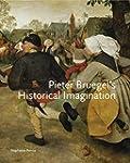 Pieter Bruegel S Historical Imagination