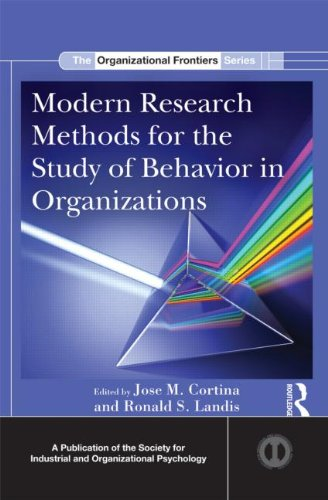 Modern Research Methods for the Study of Behavior in Organizations (SIOP Organizational Frontiers Series)