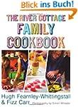 River Cottage Family Cookbook